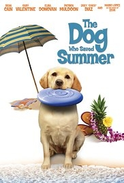 The Dog Who Saved Summer - Poster / Capa / Cartaz - Oficial 1