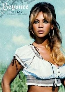 Beyoncé - B'Day Anthology Video Album - Poster / Capa / Cartaz - Oficial 1