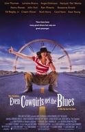Até As Vaqueiras Ficam Tristes (Even Cowgirls Get The Blues)