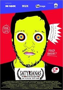 Satyrianas – 78 horas em 78 minutos - Poster / Capa / Cartaz - Oficial 1