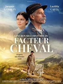 L'incroyable histoire du facteur Cheval - Poster / Capa / Cartaz - Oficial 1