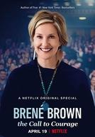 Brené Brown: The Call to Courage (Brené Brown: The Call to Courage)