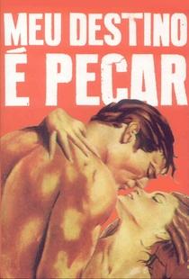 Meu Destino é Pecar - Poster / Capa / Cartaz - Oficial 1
