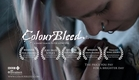 ColourBleed - Short Film