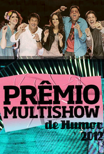 Prêmio Multishow de Humor (1ª Temporada) - Poster / Capa / Cartaz - Oficial 1