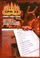 CPM 22: O Vídeo [1995 a 2003] (CPM 22: O Vídeo [1995 a 2003])