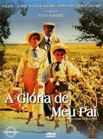 A Glória de Meu Pai - Poster / Capa / Cartaz - Oficial 2