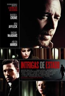 Intrigas de Estado - Poster / Capa / Cartaz - Oficial 2