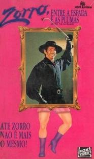 Zorro, Entre a Espada e as Plumas - Poster / Capa / Cartaz - Oficial 3