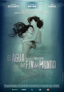 El Agua del Fin del Mundo - Poster / Capa / Cartaz - Oficial 1