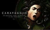 Caravaggio – O Mestre dos Pincéis e da Espada - Poster / Capa / Cartaz - Oficial 1