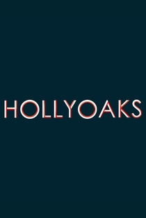 Hollyoaks - Poster / Capa / Cartaz - Oficial 1