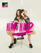 Meninas Malvadas 2 (Niñas Mal 2 )