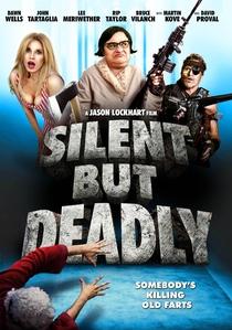 Silent But Deadly  - Poster / Capa / Cartaz - Oficial 1