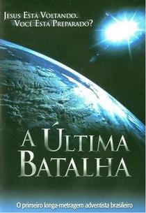 A Última Batalha - Poster / Capa / Cartaz - Oficial 1