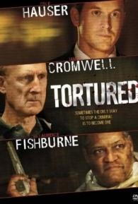 Torturado - Poster / Capa / Cartaz - Oficial 1