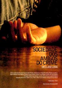 Sociedade dos Amigos do Crime - Poster / Capa / Cartaz - Oficial 1