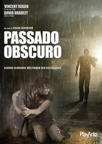 Passado Obscuro - Poster / Capa / Cartaz - Oficial 2
