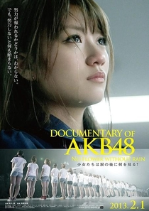 Documentary of AKB48: No Flower Without Rain - Poster / Capa / Cartaz - Oficial 1