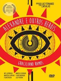Alexandre e Outros Heróis - Poster / Capa / Cartaz - Oficial 2