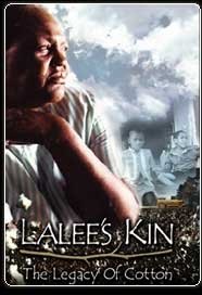 LaLee's Kin: The Legacy of Cotton - Poster / Capa / Cartaz - Oficial 1