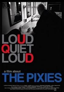 loudQUIETloud - A Film About the Pixies  - Poster / Capa / Cartaz - Oficial 1