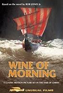 Vinho da Manhã (Wine of Morning)