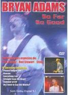 Bryan Adams - So Far So Good (Bryan Adams: So Far So Good)