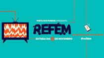 Refém - Poster / Capa / Cartaz - Oficial 1