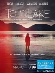 Top of the Lake (1ª Temporada) - Poster / Capa / Cartaz - Oficial 2