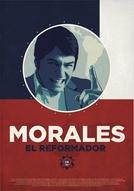 Morales, O Reformador (Morales, El Reformador)