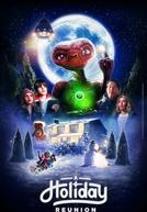 E.T.: A Holiday Reunion