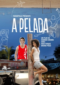 A Pelada - Poster / Capa / Cartaz - Oficial 2