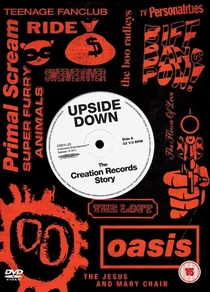 Upside Down: The story of Creation Records - Poster / Capa / Cartaz - Oficial 1