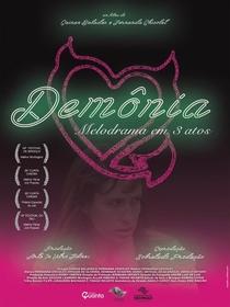 Demônia - Melodrama em 3 Atos - Poster / Capa / Cartaz - Oficial 1