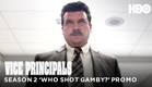 Vice Principals Season 2: Who Shot Gamby? (HBO)