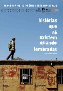 Histórias Que Só Existem Quando Lembradas - Poster / Capa / Cartaz - Oficial 3