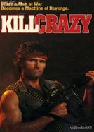 Louco Para Matar (Kill Crazy)