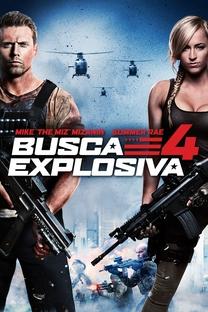 Busca Explosiva 4 - Poster / Capa / Cartaz - Oficial 1