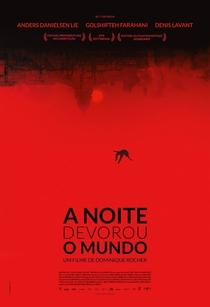A Noite Devorou o Mundo - Poster / Capa / Cartaz - Oficial 3