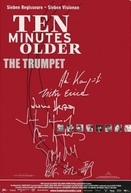 Dez Minutos Mais Velho: O Trompete (Ten Minutes Older: The Trumpet)