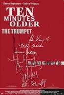 Dez Minutos Mais Velho: O Trompete (Ten Minutes Older: The Trumpet)