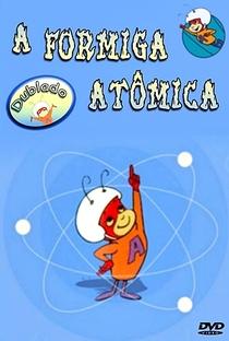 A Formiga Atômica - Poster / Capa / Cartaz - Oficial 4