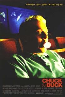 Chuck & Buck: O Passado te Persegue - Poster / Capa / Cartaz - Oficial 3