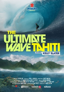 The Ultimate Wave Tahiti - Surfando em Ondas Gigantes - Poster / Capa / Cartaz - Oficial 1