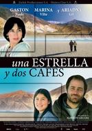 Una Estrella y Dos Cafes (Una Estrella y Dos Cafes)