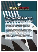 Unseen Cinema: The Mechanized Eye (Unseen Cinema: Early American Avant-Garde Film 1893-1941 Vol. 1)