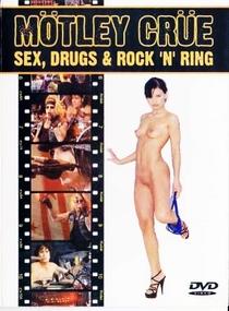Mötley Crüe Sex, Drugs & Rock 'N' Ring - Poster / Capa / Cartaz - Oficial 1