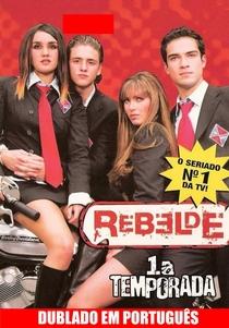 Rebelde (1ª Temporada) - Poster / Capa / Cartaz - Oficial 1