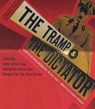 O Vagabundo e o Ditador (The Tramp and the Dictator)